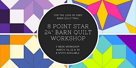 """8 Point Star 24"""" Barn Quilt Workshop tickets"""