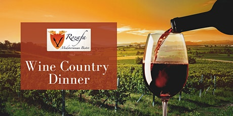 Rozafa Bistro presents Wine Country Dinner! tickets