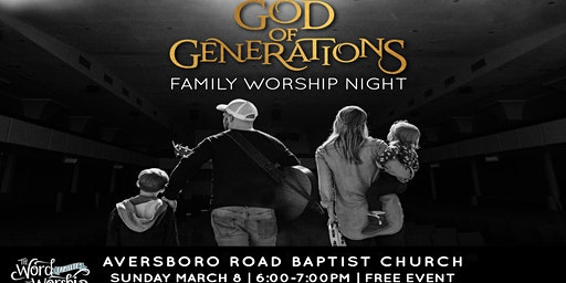God of Generations Family Worship Night