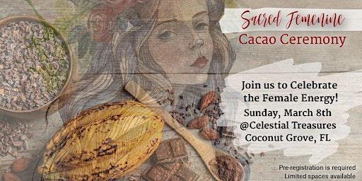 Sacred Feminine Cacao Ceremony