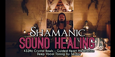 Shamanic Sound Healing ∞ Unlock Your Cosmic Potential tickets