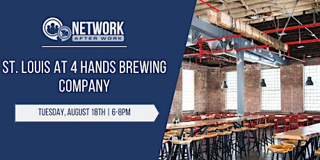 Network After Work St. Louis at 4 Hands Brewing Company tickets