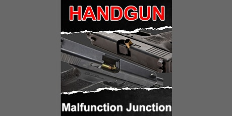 Handgun Malfunction Junction tickets