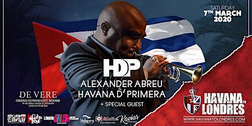 ALEXANDER ABREU & HAVANA D' PRIMERA - HAVANA TO LONDRES LIVE MUSIC FESTIVAL