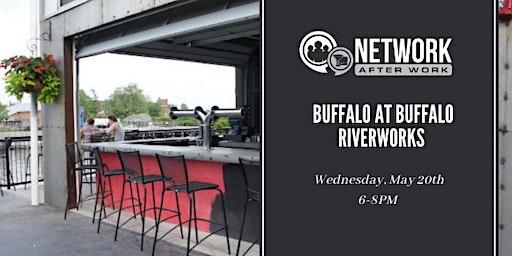 Network After Work Buffalo at Buffalo Riverworks