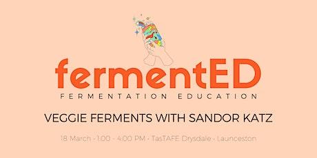 FermentED | Vegetable Ferments with Sandor Katz tickets