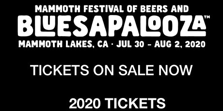 Mammoth Lakes Beer Festival and Bluesapalooza tickets