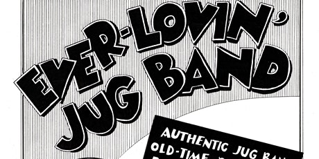 Ever-Lovin' Jugband / Andrew Phelan & Steph Chatman / Dan Belgue ~ ALL AGES tickets