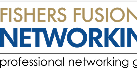 Fishers Fusion Networking Visitor Day 2020! tickets
