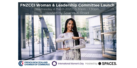 FNZCCI Woman & Leadership Committee Launch | Hosted by Spaces K-Road tickets