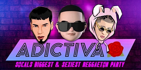 ADICTIVA - REGGAETON & HIP HOP PARTY @ CATCH NIGHTCLUB 18+/ FREE until 1030 tickets