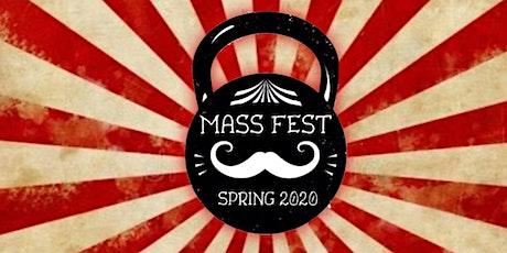 Mass Fest - Spring 2020:  Food. Friends. Feats of Strength. tickets