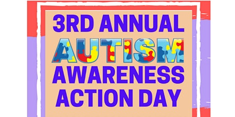 3rd Annual Autism Awareness Action Day tickets