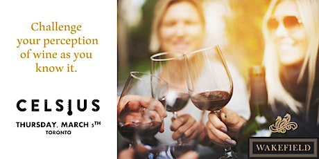 CELSIUS Wine & Temperature Tasting presented by WAKEFIELD WINES tickets