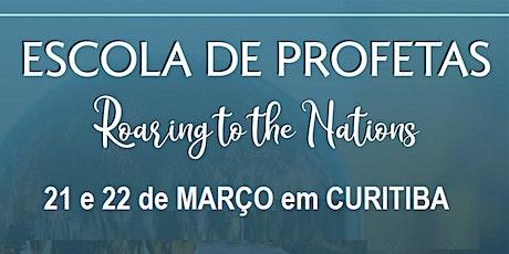 Escola de Profetas em Curitiba ingressos