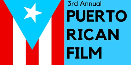 3rd Annual Puerto Rican Film Night in Los Angeles tickets