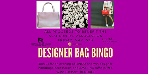 Designer Bag BINGO with all proceeds to benefit The Alzheimer's Association