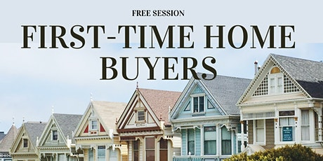 Free Information Session For First-Time Home Buyers in Vancouver, BC tickets