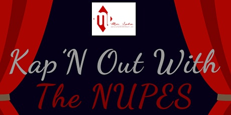 Kap'N Out With The Nupes tickets