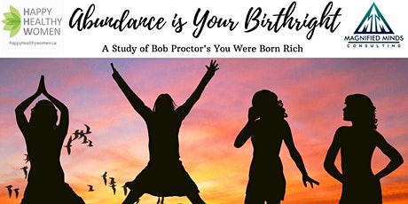 Abundance is Your Birthright Mastermind and Study Group-Guelph tickets