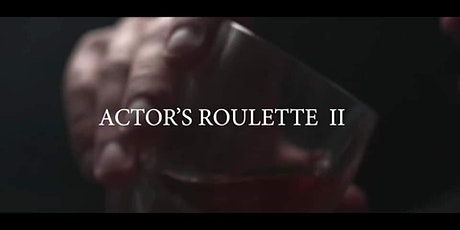 Actor's Roulette II - High Stakes tickets