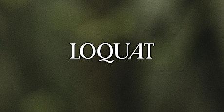 Presentación de Loquat Magazine boletos