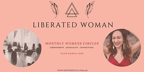 LIBERATED WOMEN'S CIRCLE - ONLINE with Ramya Jade tickets
