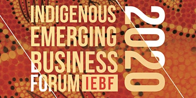 Indigenous Emerging Business Forum 2020