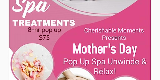 Mother's Day POP UP SPA