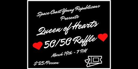 Queen of Hearts 50/50 Raffle tickets