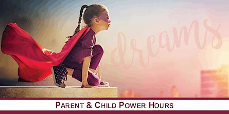 Parent & Child POWER HOURS: Achieve Your Goals & Dreams tickets
