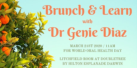 Brunch and Learn - World Oral Health Day tickets