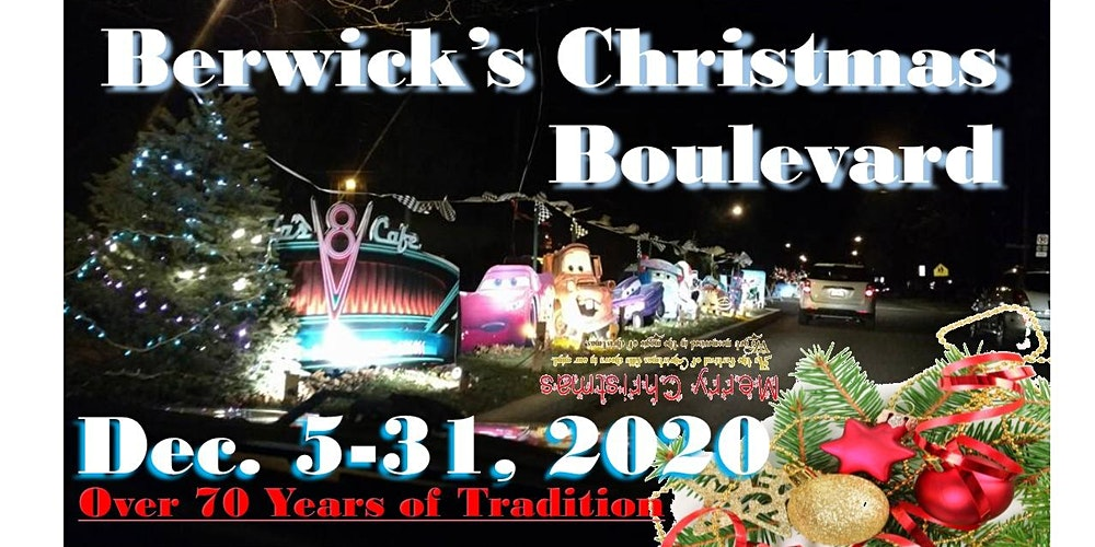 Berwick Christmas Lights 2020 Berwick Christmas Boulevard Tickets, Sat, Dec 5, 2020 at 6:00 PM