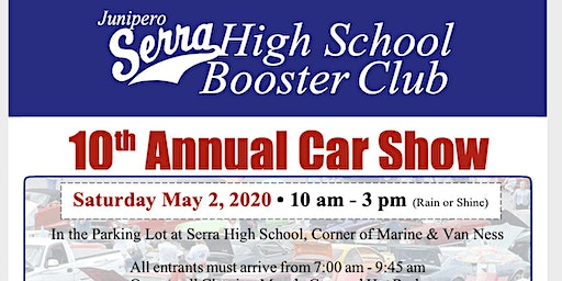 Serra High School 10th Annual Car Show