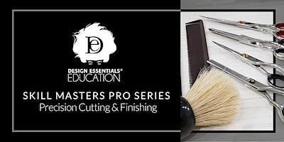 Design Essentials® Skill Masters Pro Series 2020-Precision Cutting & Finishing