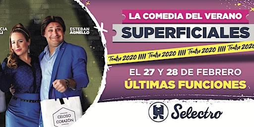SUPERFICIALES, una comedia para aparentar - Verano 2020