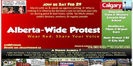 Protest Alberta Wide > YYC +Others Feb 29/ YEG Feb 29>Better Gov't/Budget tickets