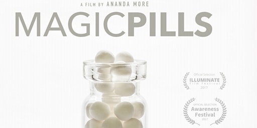 Magic Pills Documentary Screening