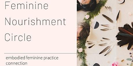 FEMININE NOURISHMENT CIRCLE tickets