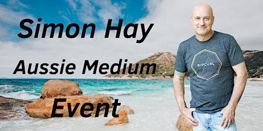 Aussie Medium, Simon Hay at the North Shore Community Ctr in Mudjimba
