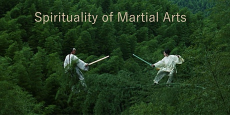 Spirituality of Martial Arts 102 tickets