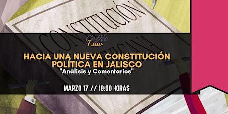 Hacia una Nueva Constitución Política en Jalisco boletos
