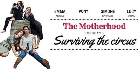 The Motherhood Comedy Show tickets