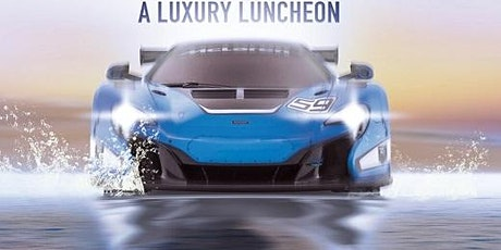 Supercar & Superyacht - A Luxury Luncheon tickets