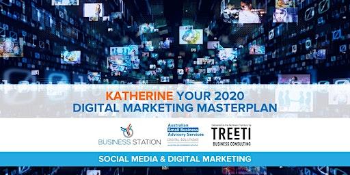 Your 2020 Digital Marketing Masterplan [Katherine]