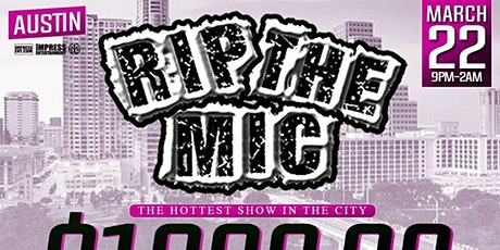 RIP THE MIC LIVE $1000 COMPETITION DURING SXSW @ CLUB LATINOS AUSTIN tickets