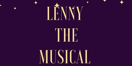 Lenny the Musical  tickets