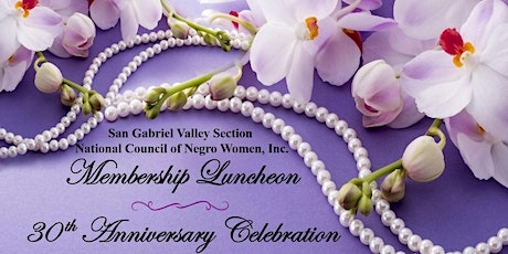 SGV-NCNW 30th Anniversary Celebration and Membership Luncheon tickets
