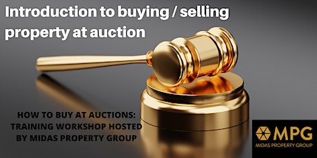 Property  Auctions Workshop -30th April Hosted by MPG tickets