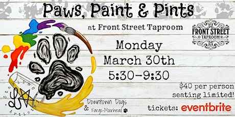 Paws, Paint & Pints 03/30 tickets